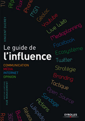 Le guide de l'influence : par Vincent Ducrey